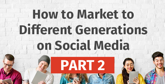How to Market to Different Generations