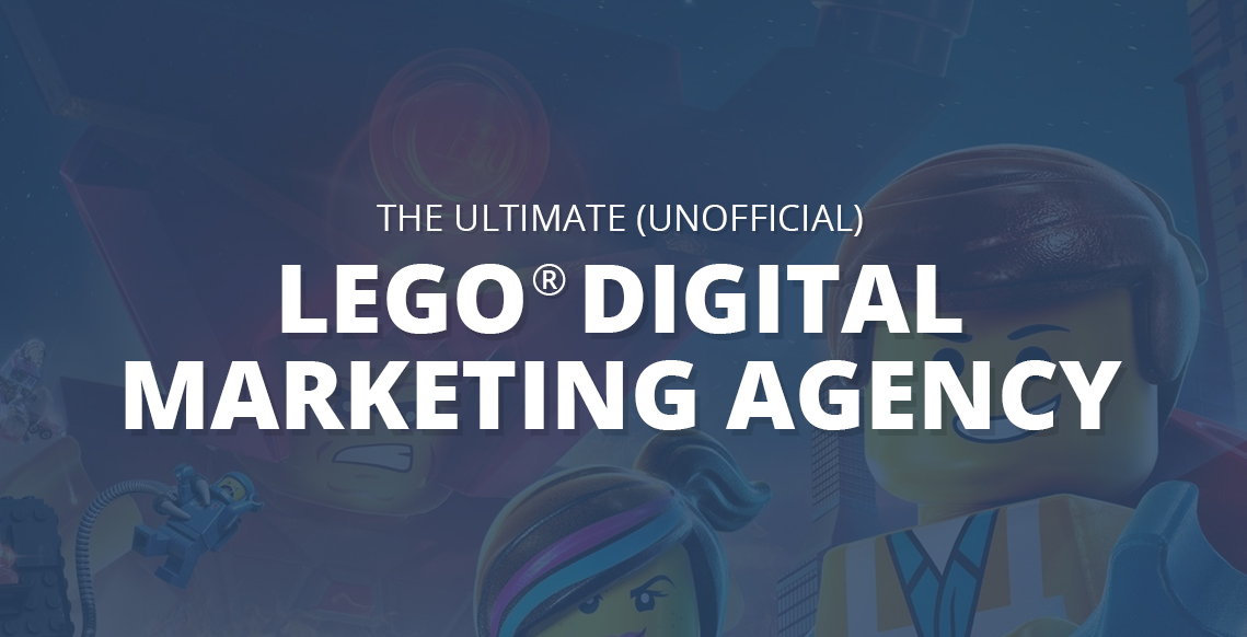 The ultimate lego digital marketing agency infographic for Advertising agency uk